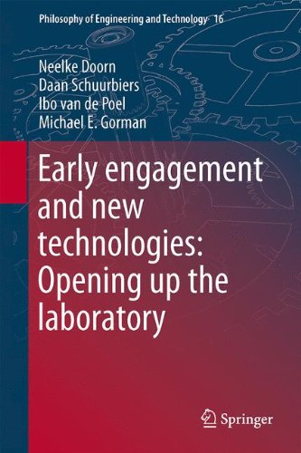 Early engagement and new technologies: Opening up the laboratory (Philosophy of Engineering and Technology)