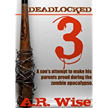 Deadlocked 3 (Deadlocked Series)