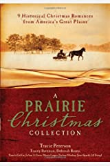 A Prairie Christmas Collection: 9 Historical Christmas Romances from America's Great Plains Paperback