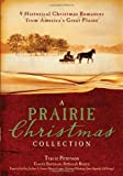 A Prairie Christmas Collection by  Tracie Peterson in stock, buy online here