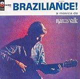 Braziliance: A Musica de Marcos Valle (Remastered)