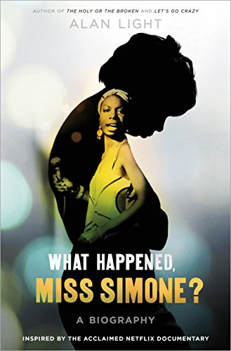 Pdf Memoirs What Happened, Miss Simone?: A Biography