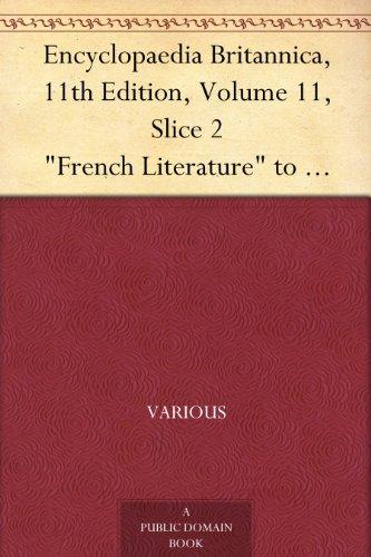 encyclopaedia-britannica-11th-edition-volume-11-slice-2-french-literature-to-frost-william