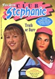 Truth or Dare, Kathy Clark and Catherine Clark, 0671041266