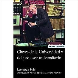 CLAVES DE LA UNIVERSIDAD Y DEL PROFESOR UNIVERSITARIO ...