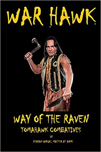 War Hawk: Tomahawk Combatives Volume One: Fernan Vargas