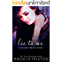 Lie to Me (A Touched Trilogy Book 1)