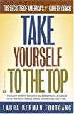 img - for Take Yourself to the Top By Fortgang book / textbook / text book