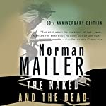The Naked and the Dead | Norman Mailer