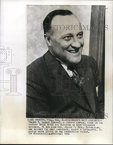 1942 Wire Photo Orland S. Loomis, smiles after election as Wisconsin - Orland As