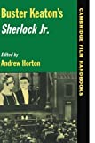 Buster Keaton's Sherlock Jr. (Cambridge Film Handbooks) (1997-06-13)