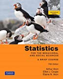 img - for Statistics for The Behavioral and Social Sciences: A Brief Course: International Edition book / textbook / text book