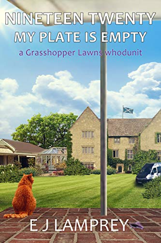 Nineteen Twenty My Plate Is Empty : A Grasshopper Lawns whodunit by [Lamprey, EJ ]