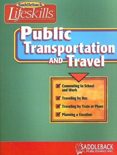 Public Transportation & Travel (Saddleback Lifeskills) PDF