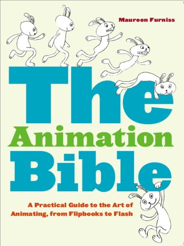 The Animation Bible: A Practical Guide to the Art of Animating from Flipbooks to Flash