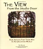 """The View From The Studio Door - How Artists Find Their Way In An Uncertain World"" av Ted Orland"