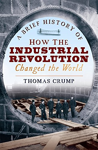 """""""A Brief History of How the Industrial Revolution Changed the World"""" av Senior Lecturer Cultural Anthropology Thomas Crump"""