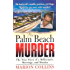 The Palm Beach Murder: The True Story of a Millionaire, Marriage and Murder