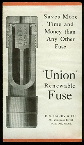 Union Renewable Fuse Saves More Time & Money folder Chicago Fuse 1920s