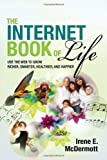 The Internet Book of Life, Irene E. McDermott, 0910965897