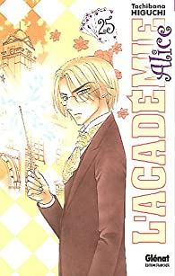 L'Académie Alice, Tome 25 par Tachibana Higuchi