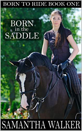 Born in the Saddle (Born to Ride Series Book 1)