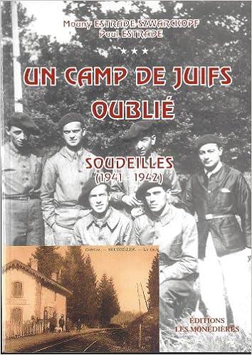 Livres gratuits Un camp de Juifs oublié : Soudeilles (1941-1942) pdf