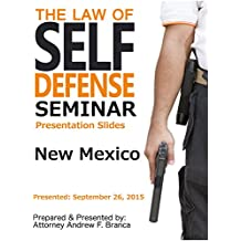 Law of Self Defense: New Mexico: September 26, 2015
