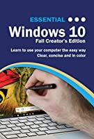 Essential Windows 10: Fall Creator's Edition Front Cover