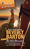 His Only Obsession, Beverly Barton, 0373275250