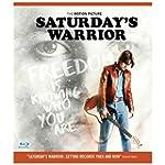 Saturday's Warrior Blu-ray
