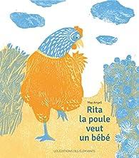Rita la poule veut un bébé par May Angeli