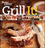 Grill It!, Better Homes and Gardens Books Staff, 0470932775