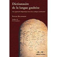 DICTIONNAIRE DE LA LANGUE GAULOISE N.E.