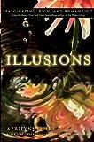 """Illusions Illusions (Aprilynne Pike)"" av Aprilynne Pike"
