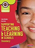 Level 3 Diploma Supporting teaching and learning in schools, Secondary, Candidate Handbook (NVQ/SVQ Supporting Teaching and Learning in Schools Level 3)