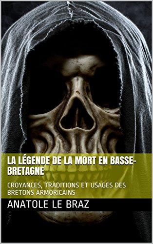 Halloween Et Les Celtes (LA LÉGENDE DE LA MORT EN BASSE-BRETAGNE (French)