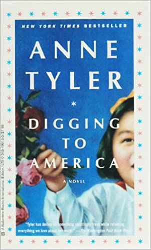 Digging To America A Novel Amazon Fr Anne Tyler Livres
