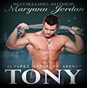 Tony: Alvarez Security Series Volume 2 | Maryann Jordan