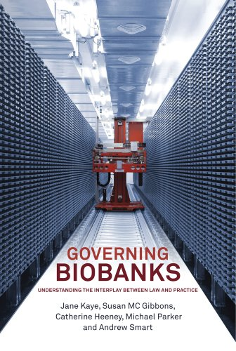 Governing Biobanks: Understanding the Interplay between Law and Practice Pdf