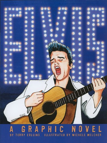 ELVIS: A Graphic Novel (American Graphic)