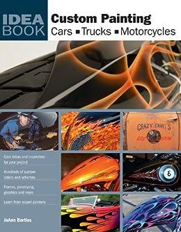 Custom Painting Cars Motorcycles Trucks ebook product image