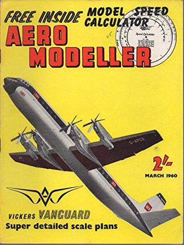 Aeromodeller (Aero Modeller) (incorporating Model Aeroplane Constructor), vol. 25, no. 290 (March 1960):