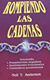 img - for Rompiedo Las Cadenas (Spanish Edition) book / textbook / text book