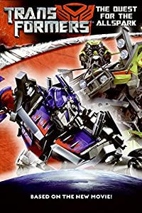 Transformers: The Quest for the Allspark (Transformers (HarperEntertainment Paperback))