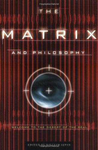 The-Matrix-and-Philosophy-Welcome-to-the-Desert-of-the-Real-Popular-Culture-and-Philosophy