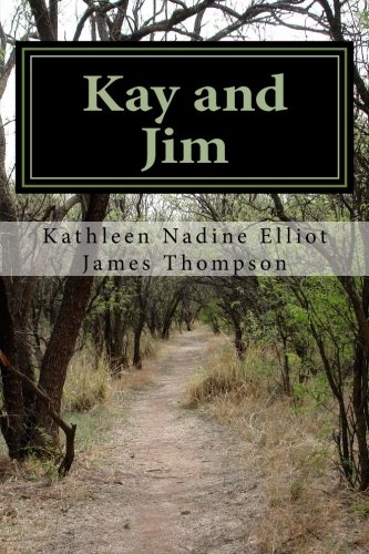 Kay and Jim: Two Stories Become One