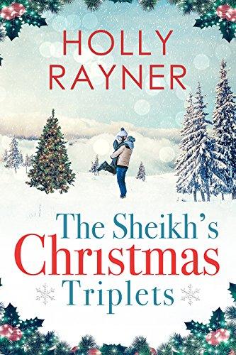 The Sheikh's Christmas Triplets - A Sweet Secret Babies Romance cover