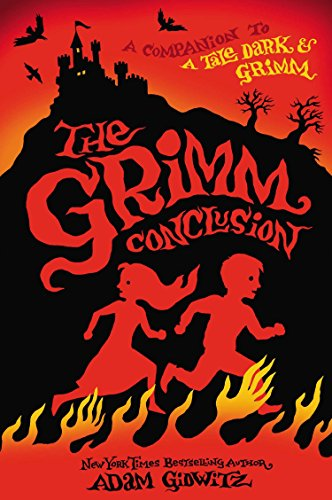 The Grimm Conclusion (A Tale Dark & Grimm) -