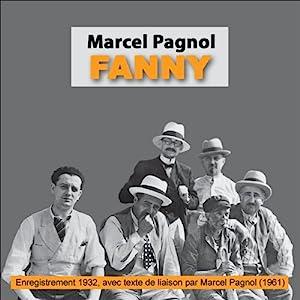 Fanny (La Trilogie marseillaise 2) Performance